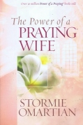 Power of a Praying Wife - Stormie Omartian