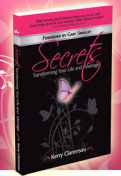 Secrets, Transforming Your Life and Marriage -Kerry Clarensau